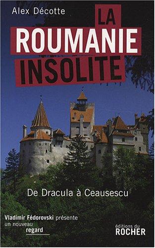 La Roumanie insolite