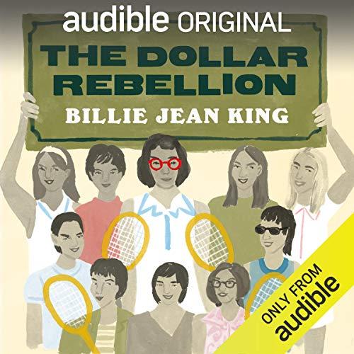 The Dollar Rebellion Audiobook By Billie Jean King cover art