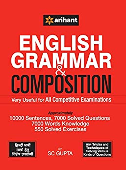 English Grammar & Composition  Very Useful for All Competitive Examinations by [SC Gupta]
