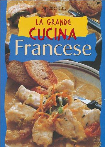 La grande cucina francese