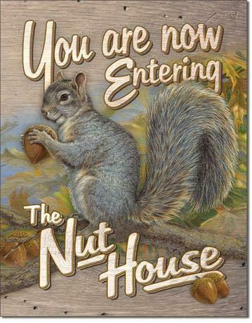 Imán para nevera con texto en inglés 'You Are Now Entering The Nut', 30 x 20 cm