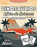 Dinosaurios Libro de Colorear para Niños: 50 Páginas para Colorear de Dinosaurios - Libro para Colorear y Dibujar - Dinosaurios Libro Infantil - Libros para Colorear Niños - Dinosaurios para Colorear