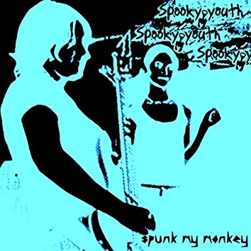 spunk my monkey