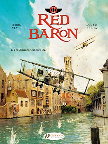 Red Baron - tome 1 The Machine Gunners' Ball (01)