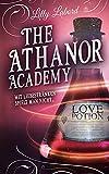 The Athanor Academy: Mit Liebestränken spielt man nicht ... (Im Descensus 1)
