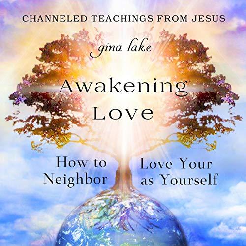 Awakening Love Audiobook By Gina Lake cover art