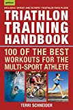 Triathlon Training Handbook: 100 of the Best Workouts for the Multi-Sport Athlete (English Edition)