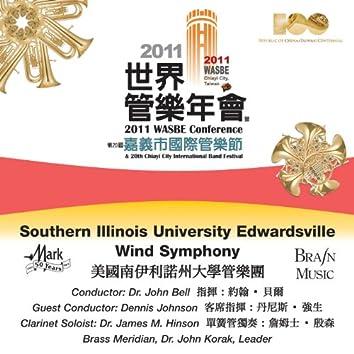 2011 WASBE Chiayi City, Taiwan: Southern Illinois University Edwardsville Wind Symphony