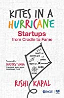 Kites in a Hurricane: Startups from Cradle to Fame
