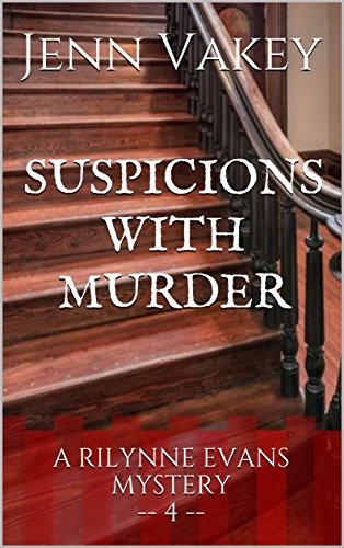 Suspicions with Murder (A Rilynne Evans Mystery Book 4)