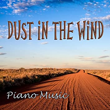 Dust in the Wind – Piano Music