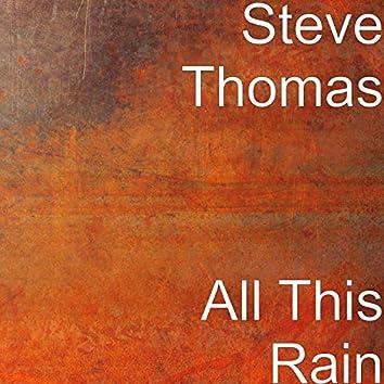 All This Rain
