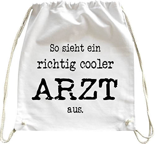 Mister Merchandise Turnbeutel Natur Rucksack So Sieht EIN richtig Cooler Arzt aus. Doktor, Farbe: Weiß
