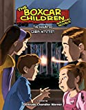 The Haunted Cabin Mystery Graphic Novel (The Boxcar Children Graphic Novels)