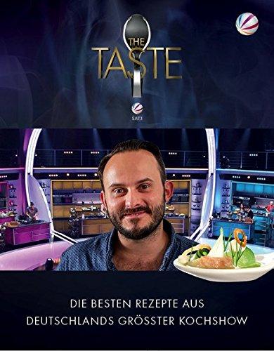 THE TASTE 2015: Die besten Rezepte aus Deutschlands größter Kochshow - Das Siegerbuch 2015