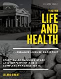 Virginia Life and Health Insurance License Exam Prep: Updated Yearly Study Guide Includes State Law Supplement and 3 Complete Practice Tests