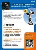 Les institutions judiciaires - L'organisation de la justice en France