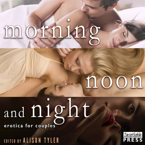 Morning, Noon, and Night audiobook cover art