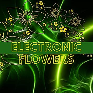 Electronic Flowers