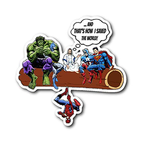 Jesus and Superheroes DC Thats How I Saved The World Christian Funny Sticker 3
