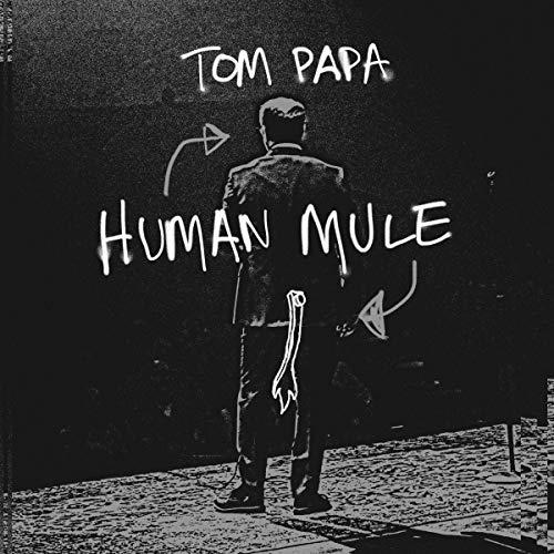 Tom Papa: Human Mule  By  cover art