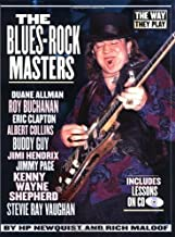 The Blues-Rock Masters: The Way They Play (Way They Play Series)