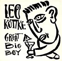 Great Big Boy by Leo Kottke (1991)