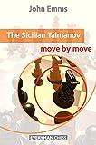 Sicilian Taimanov: Move By Move-Emms, John