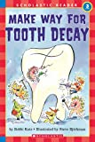 Make Way for Tooth Decay (HELLO READER SCIENCE LEVEL 3)