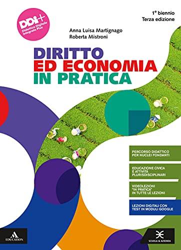 Diritto ed economia in pratica. Vol. unico. Per il primo biennio degli Ist. professionali. Con e-book. Con espansione online