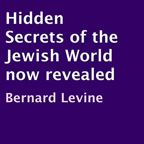 Hidden Secrets of the Jewish World Now Revealed audiobook cover art
