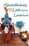 Missverständnisse, Liebe und ein Löwenhund (Boston Berserks 11)