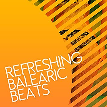 Refreshing Balearic Beats