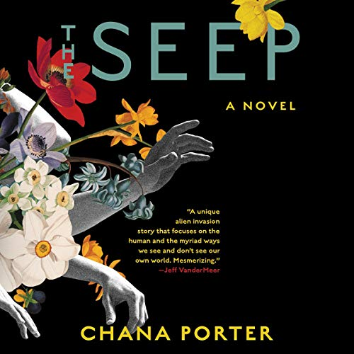 The Seep - Chana Porter