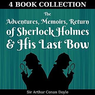 The Adventures, Memoirs, Return of Sherlock Holmes, & His Last Bow (Annotated) Titelbild