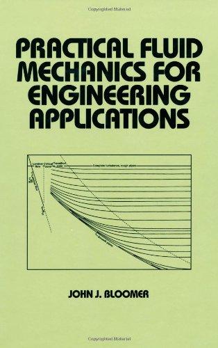 Practical Fluid Mechanics for Engineering Applications (Mechanical Engineering)