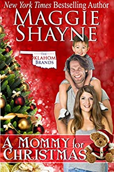 A Mommy for Christmas (The Oklahoma Brands Book 4) by [Maggie Shayne]