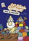 Deus no princípio: Um Sábado Qualquer (Gibis Um Sábado Qualquer Livro 1) (Portuguese Edition)