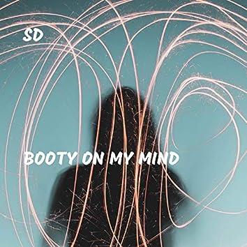Booty On My Mind