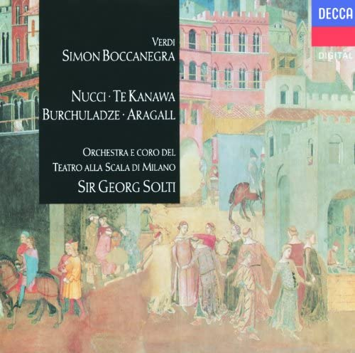Leo Nucci, Paata Burchuladze, Kiri Te Kanawa, Giacomo Aragall, Coro del Teatro alla Scala di Milano, Orchestra del Teatro alla Scala di Milano & Sir Georg Solti