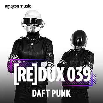 REDUX 039: Daft Punk