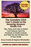 The Complete 2014 User's Guide to the Amazing Amazon Kindle Fire (English Edition)
