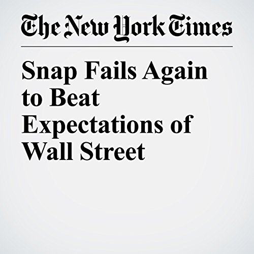 Snap Fails Again to Beat Expectations of Wall Street copertina