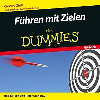 Führen mit Zielen für Dummies                   Autor:                                                                                                                                 Bob Nelson,                                                                                        Peter Economy                               Sprecher:                                                                                                                                 Michael Mentzel                      Spieldauer: 1 Std. und 12 Min.     9 Bewertungen     Gesamt 3,6