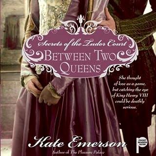 Between Two Queens audiobook cover art