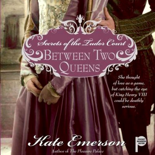 Between Two Queens audiobook cover art