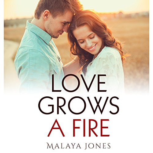 Love Grows a Fire audiobook cover art