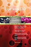 Experience CSO All-Inclusive Self-Assessment - More than 700 Success Criteria, Instant Visual Insights, Comprehensive Spreadsheet Dashboard, Auto-Prioritized for Quick Results