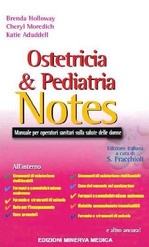 Ostetricia & pediatria notes. Manuale per operatori sanitari sulla salute delle donne