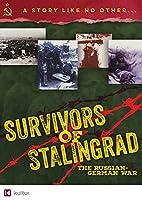 Survivors of Stalingrad: Russian-German War [DVD] [Import]